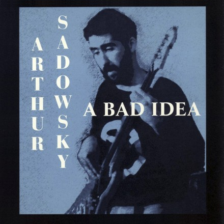 A Bad Idea_1000x1000_CD Baby version